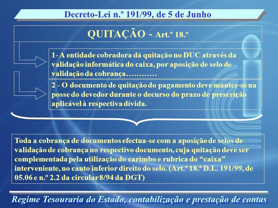 QUITAÇÃO - Art.º 18.º Decreto-Lei n.º 191/99, de 5 de Junho