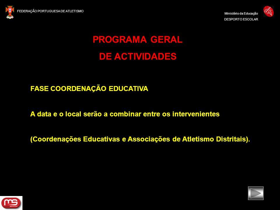 PROGRAMA GERAL DE ACTIVIDADES