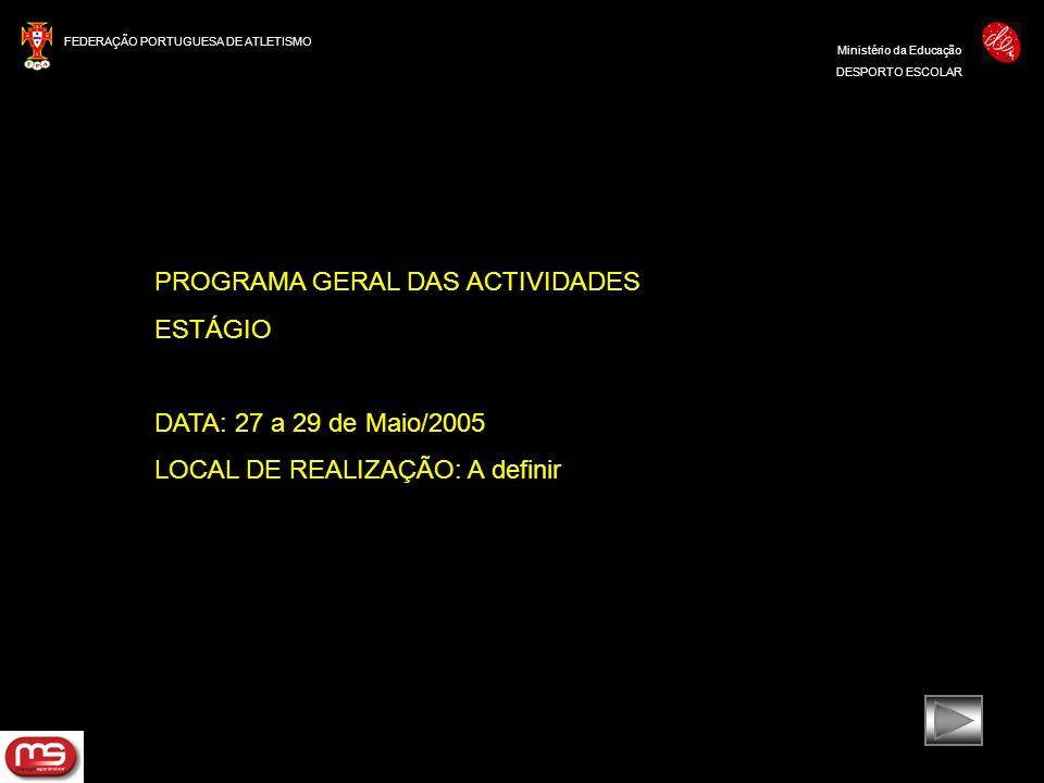 PROGRAMA GERAL DAS ACTIVIDADES