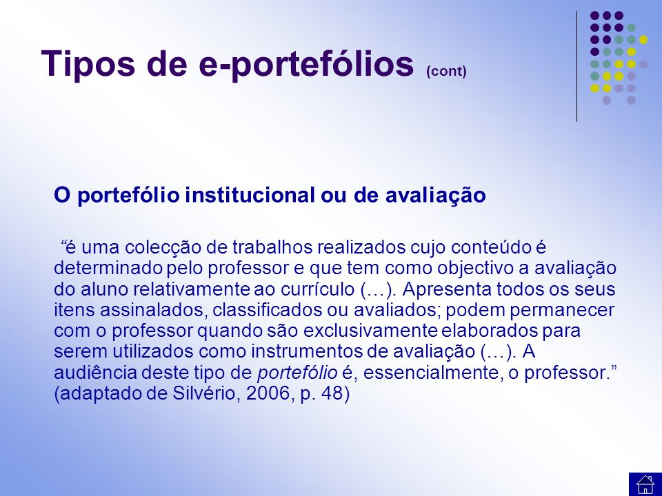 Tipos de e-portefólios (cont)