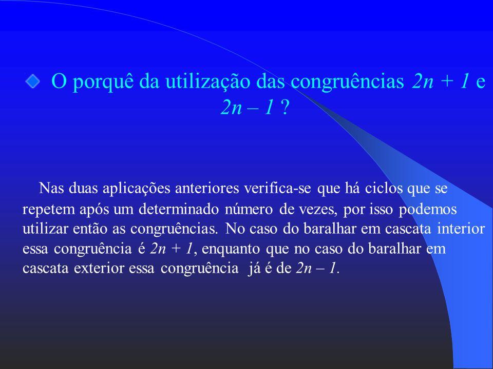 O porquê da utilização das congruências 2n + 1 e 2n – 1
