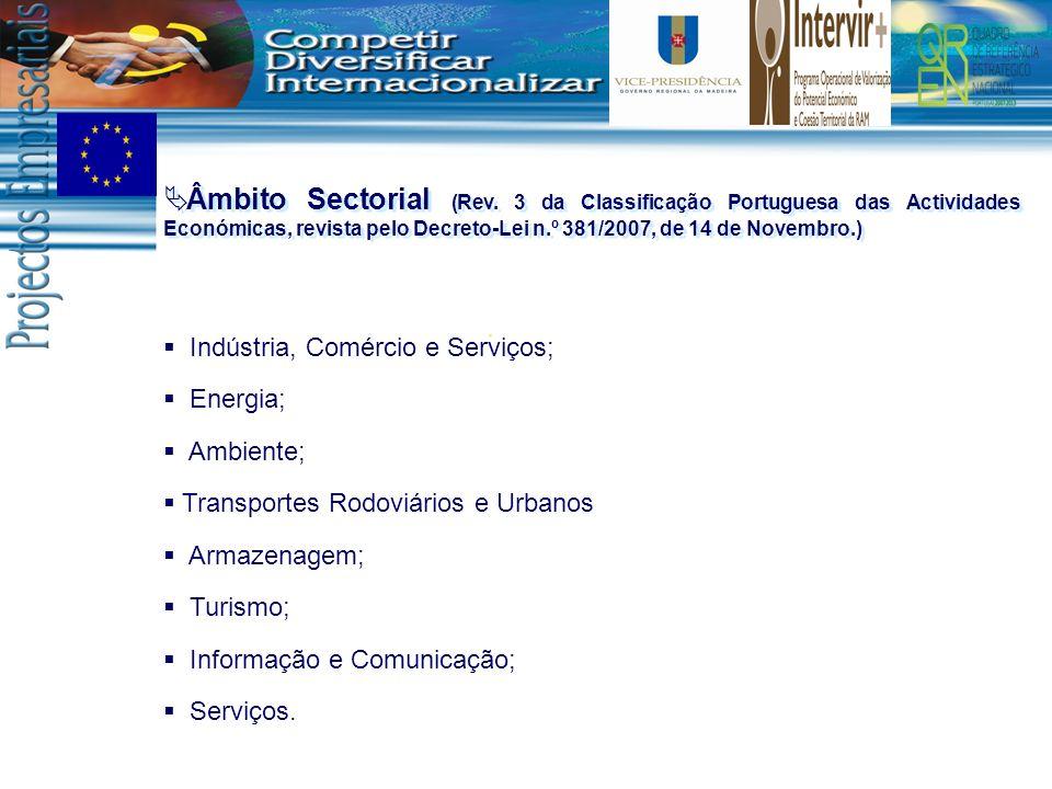 Âmbito Sectorial (Rev. 3 da Classificação Portuguesa das Actividades Económicas, revista pelo Decreto-Lei n.º 381/2007, de 14 de Novembro.)