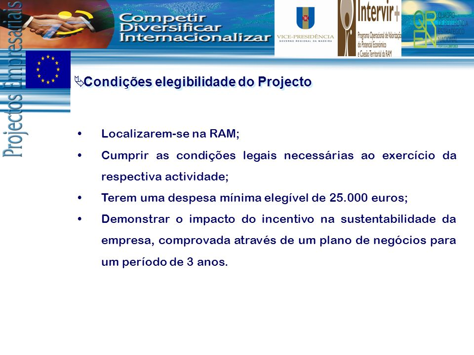 Condições elegibilidade do Projecto