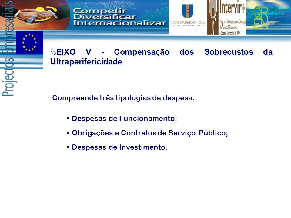EIXO V - Compensação dos Sobrecustos da Ultraperifericidade