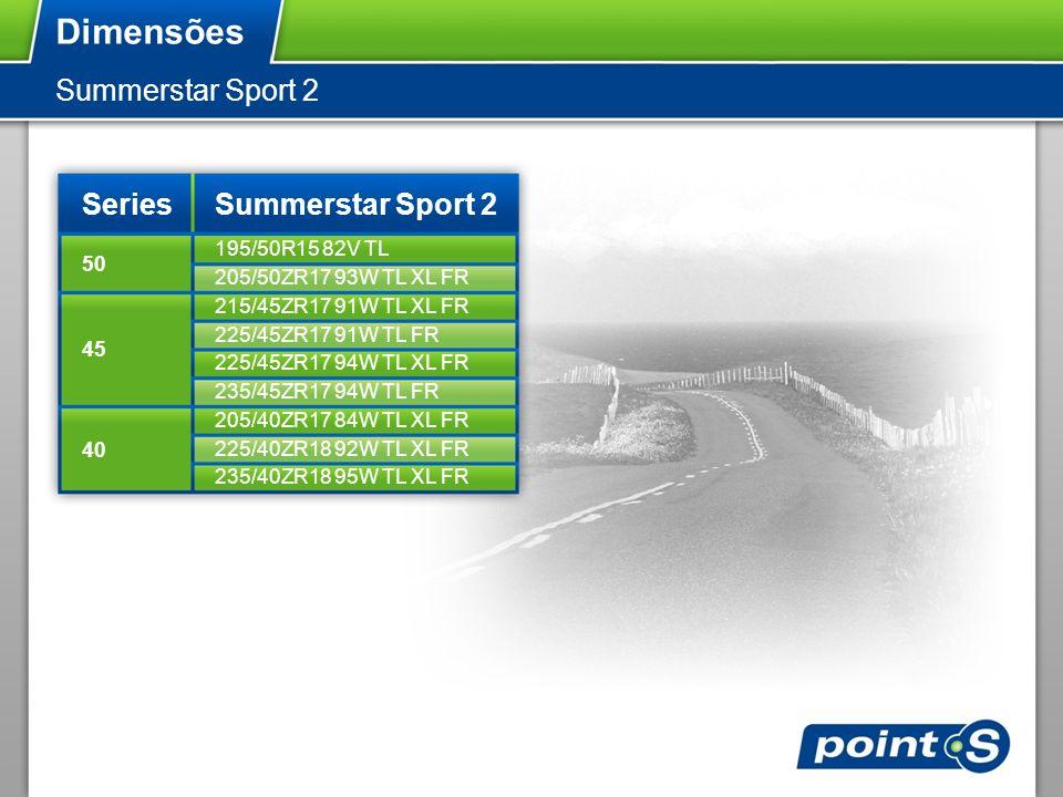 Dimensões Summerstar Sport 2 Series Summerstar Sport 2