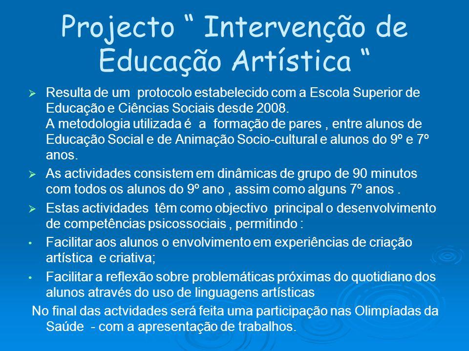 Projecto Intervenção de Educação Artística