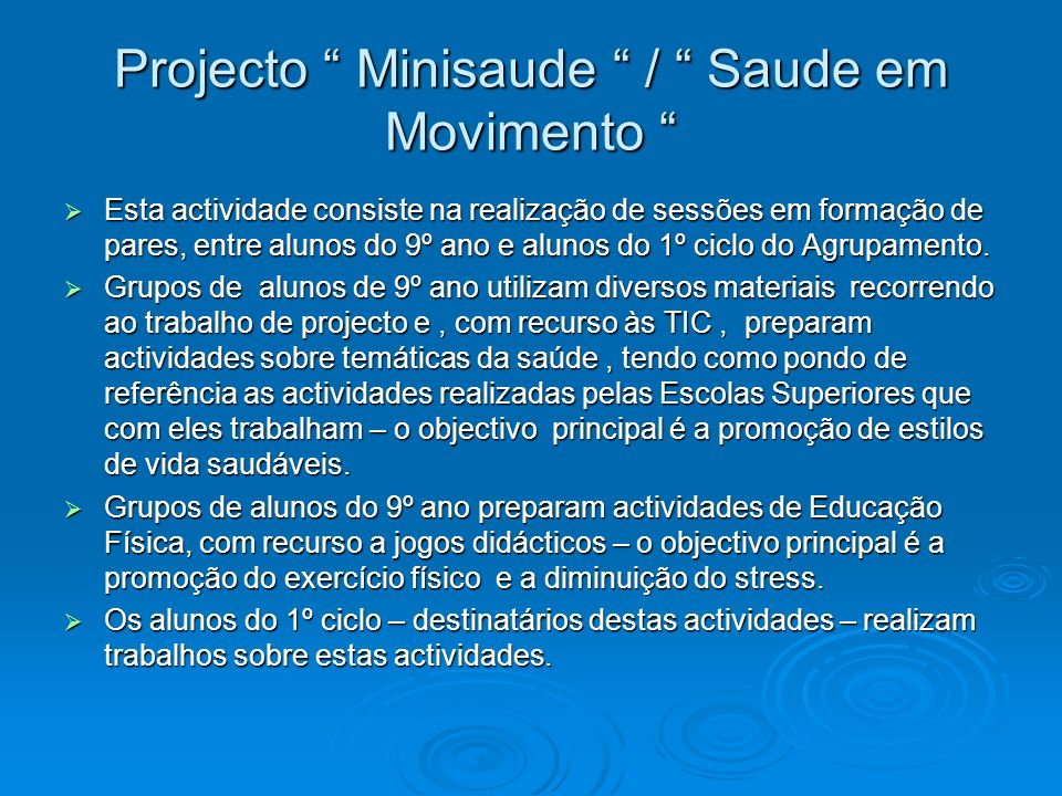 Projecto Minisaude / Saude em Movimento