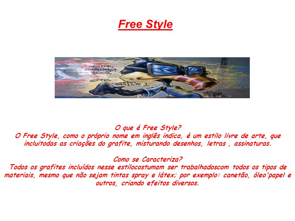 Free Style O que é Free Style