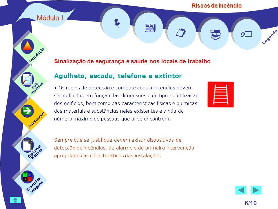     Módulo I Agulheta, escada, telefone e extintor 6/10