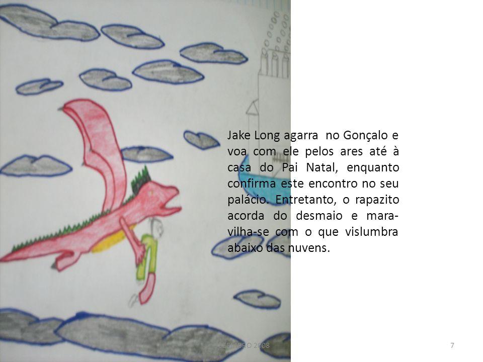 Jake Long agarra no Gonçalo e voa com ele pelos ares até à casa do Pai Natal, enquanto confirma este encontro no seu palácio. Entretanto, o rapazito acorda do desmaio e mara-vilha-se com o que vislumbra abaixo das nuvens.