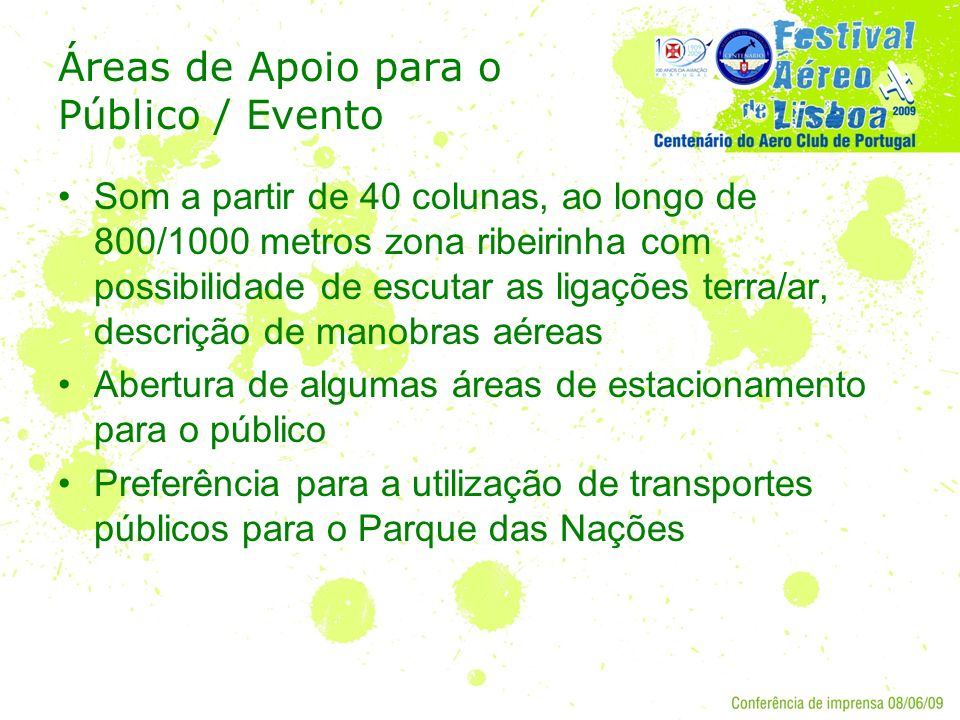Áreas de Apoio para o Público / Evento