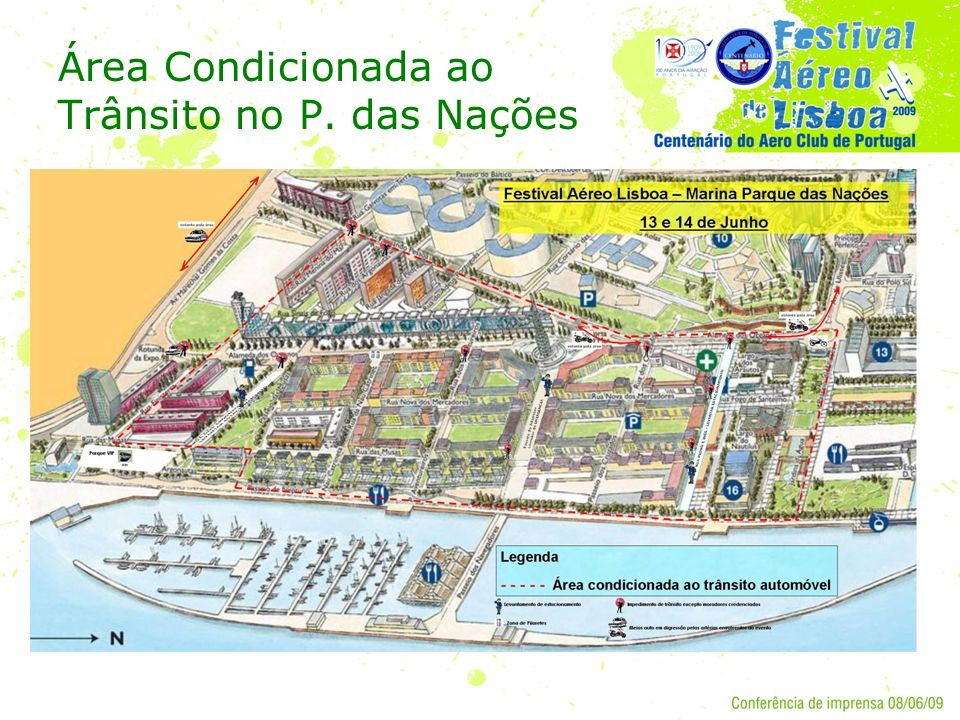 Área Condicionada ao Trânsito no P. das Nações