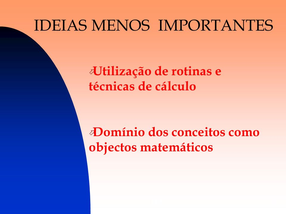 IDEIAS MENOS IMPORTANTES