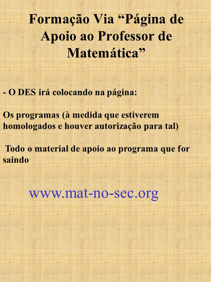 Formação Via Página de Apoio ao Professor de Matemática