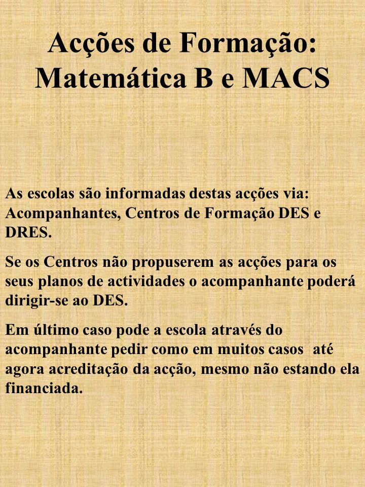 Acções de Formação: Matemática B e MACS