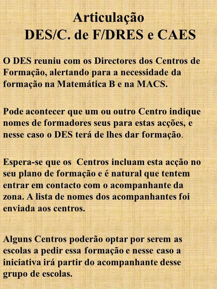 Articulação DES/C. de F/DRES e CAES
