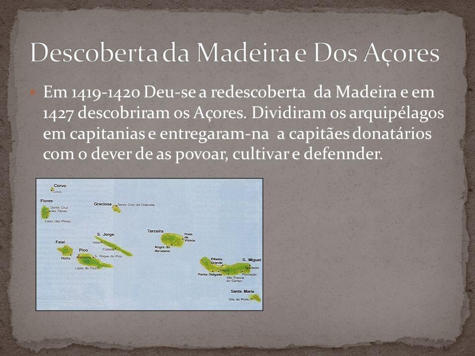 Descoberta da Madeira e Dos Açores