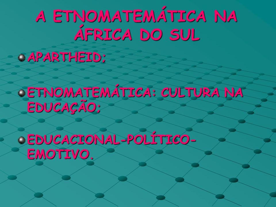 A ETNOMATEMÁTICA NA ÁFRICA DO SUL
