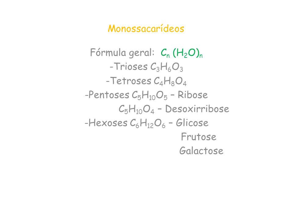 Fórmula geral: Cn (H2O)n