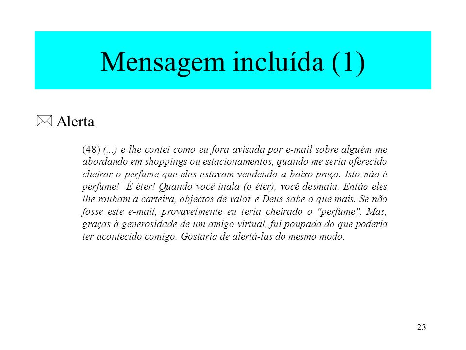 Mensagem incluída (1)  Alerta