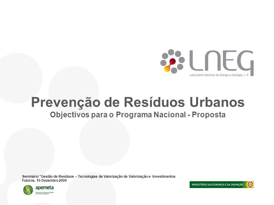 Prevenção de Resíduos Urbanos Objectivos para o Programa Nacional - Proposta