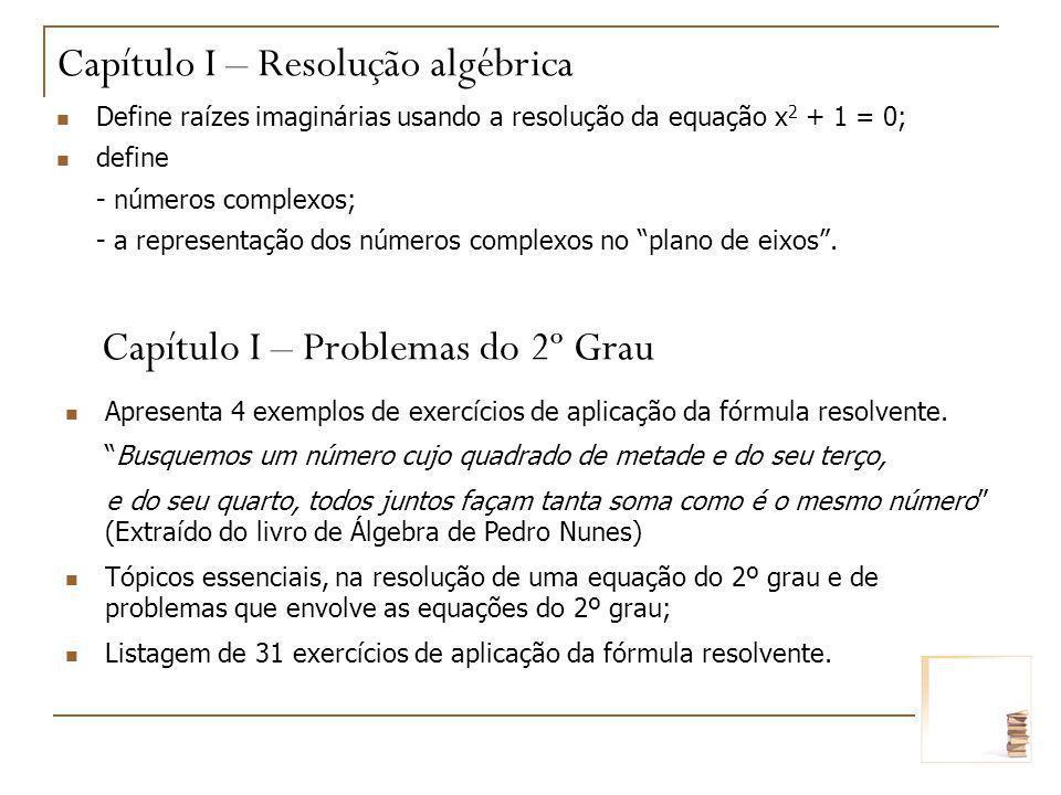Capítulo I – Problemas do 2º Grau