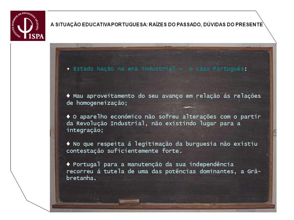 ∙ Estado Nação na era industrial - o caso Português: