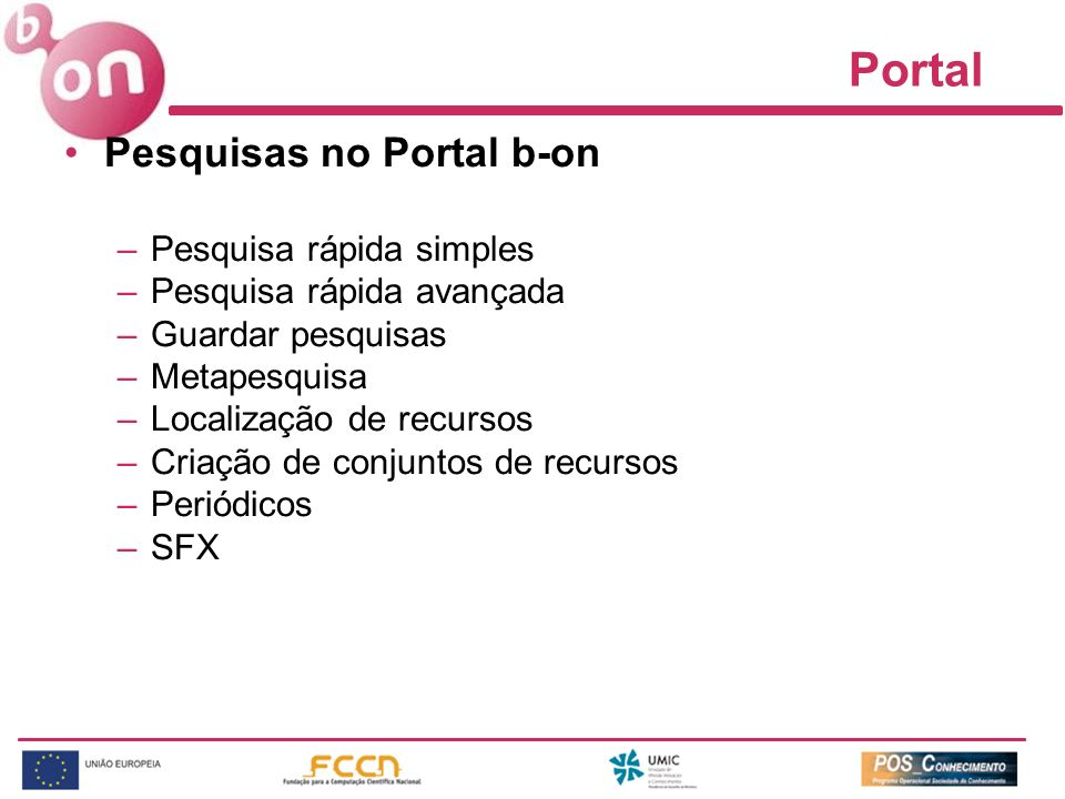 Portal Pesquisas no Portal b-on Pesquisa rápida simples