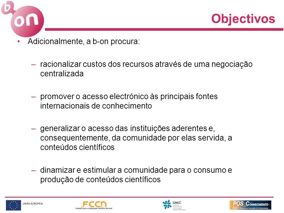 Objectivos Adicionalmente, a b-on procura: