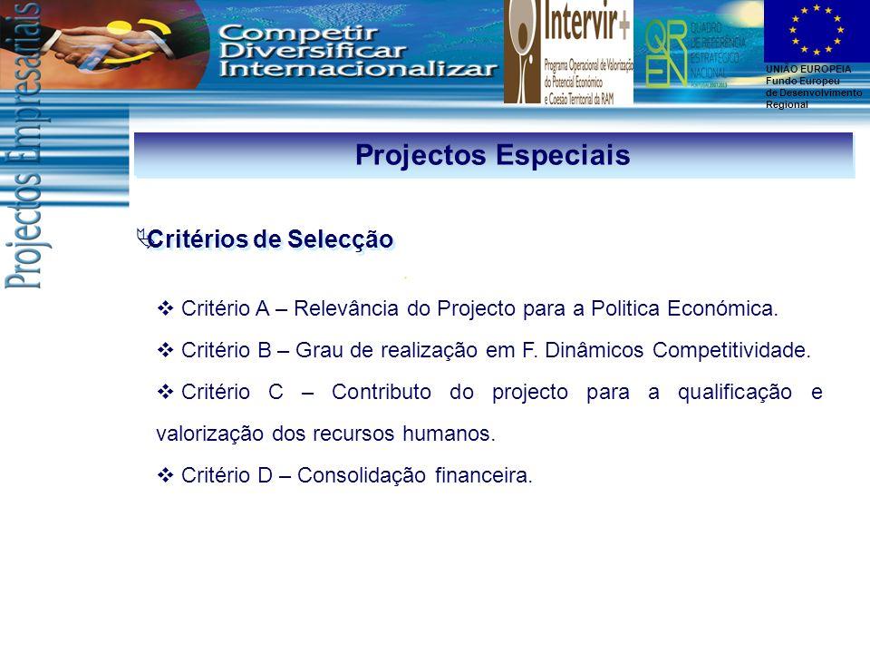 Projectos Especiais Critérios de Selecção