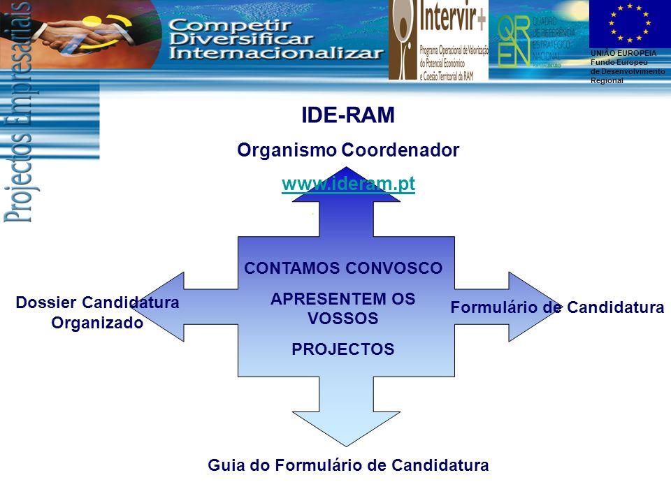 IDE-RAM Organismo Coordenador www.ideram.pt CONTAMOS CONVOSCO