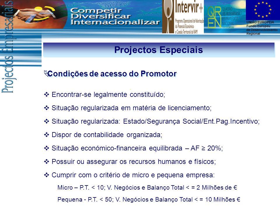 Projectos Especiais Condições de acesso do Promotor