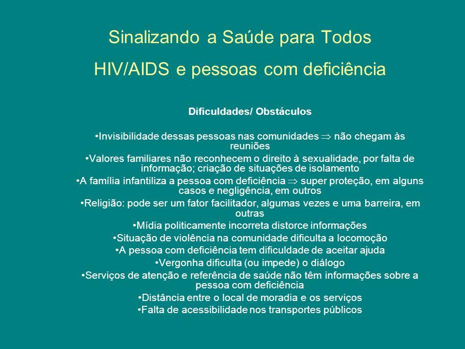 Sinalizando a Saúde para Todos HIV/AIDS e pessoas com deficiência