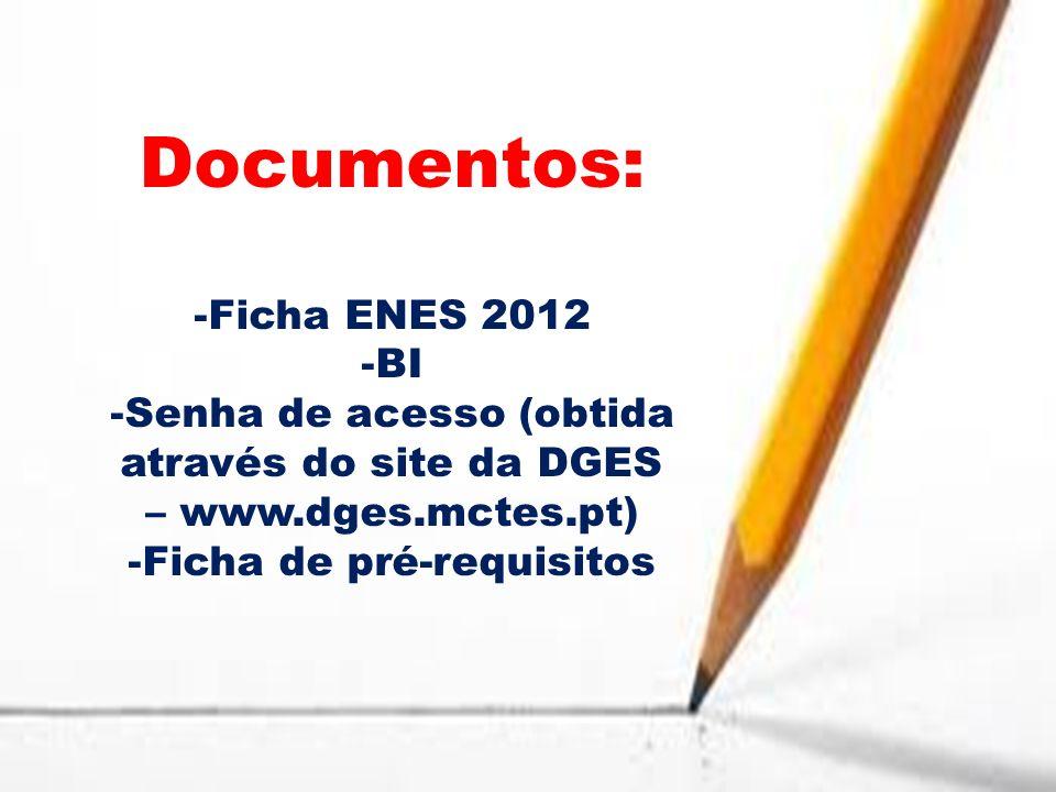 Senha de acesso (obtida Ficha de pré-requisitos