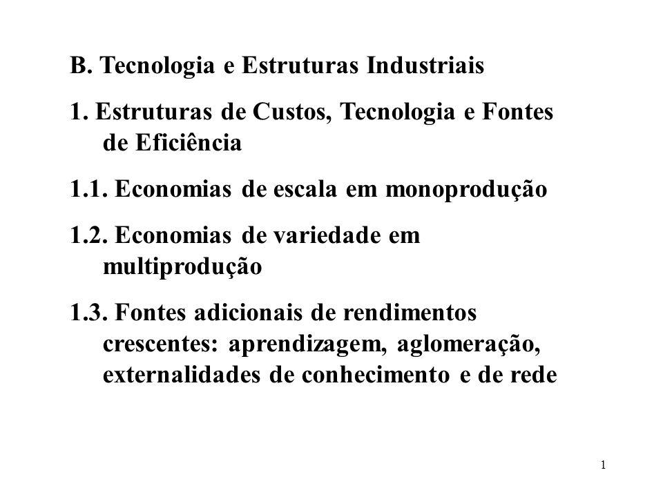 B. Tecnologia e Estruturas Industriais