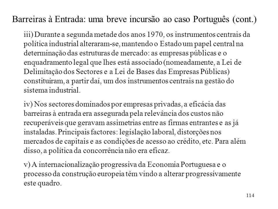 Barreiras à Entrada: uma breve incursão ao caso Português (cont.)