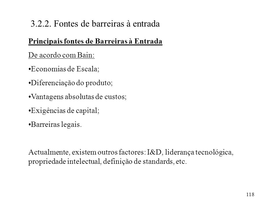 3.2.2. Fontes de barreiras à entrada