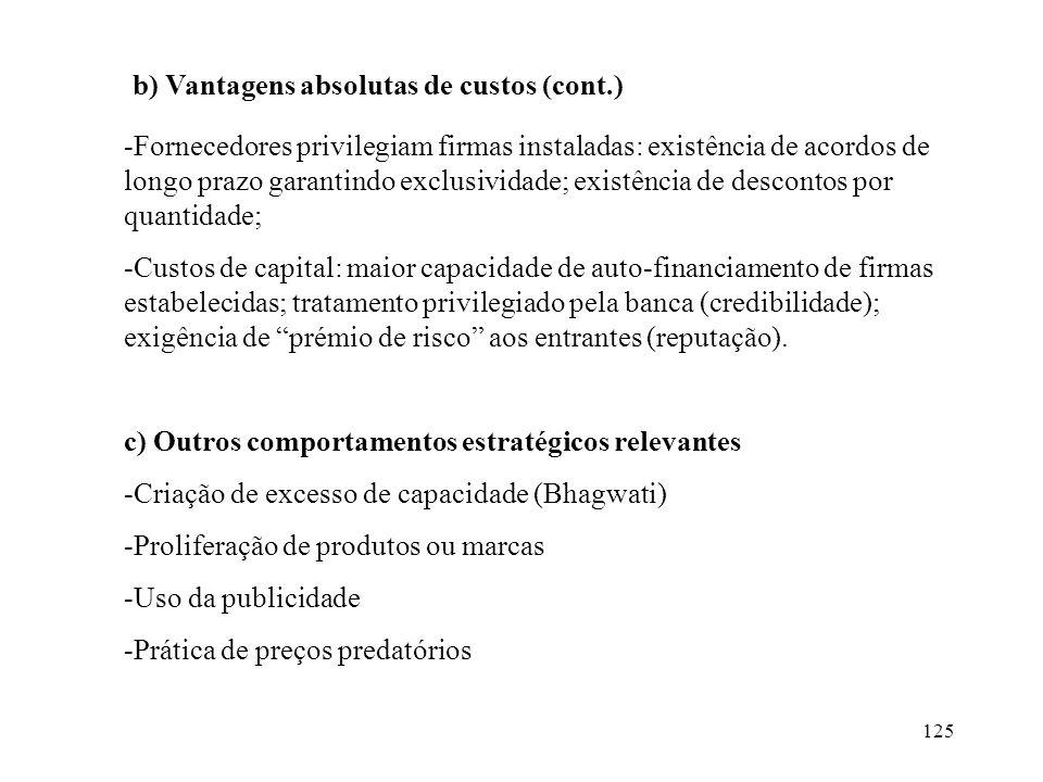 b) Vantagens absolutas de custos (cont.)