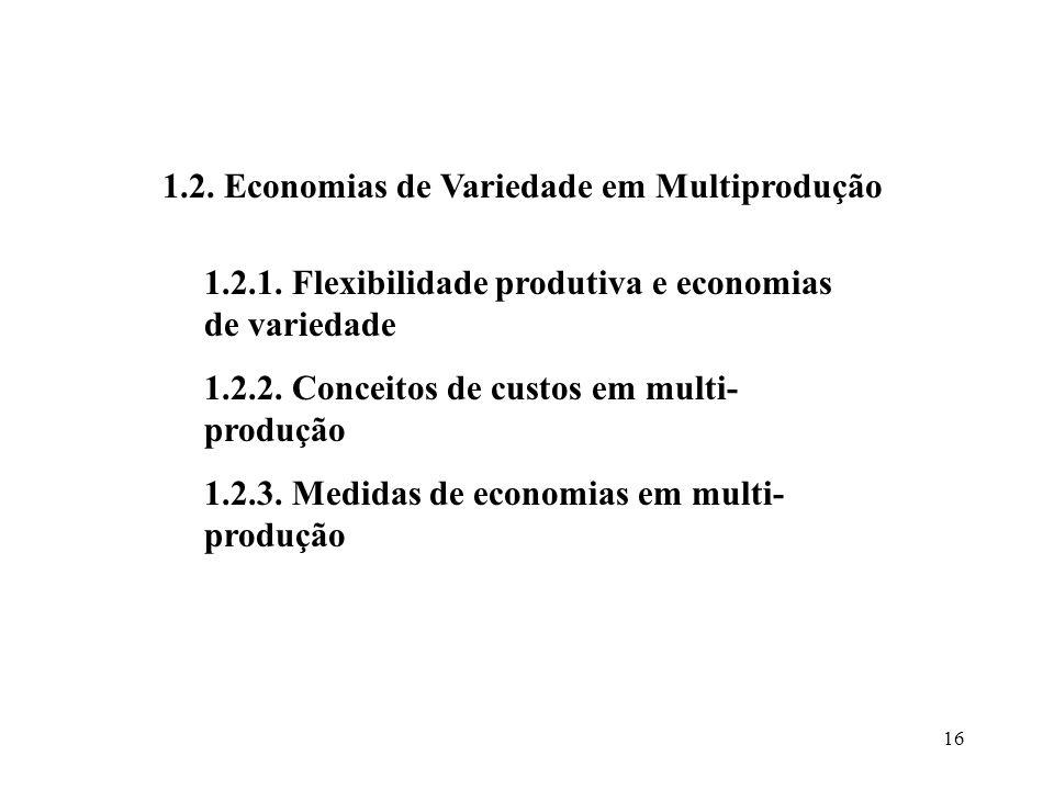 1.2. Economias de Variedade em Multiprodução