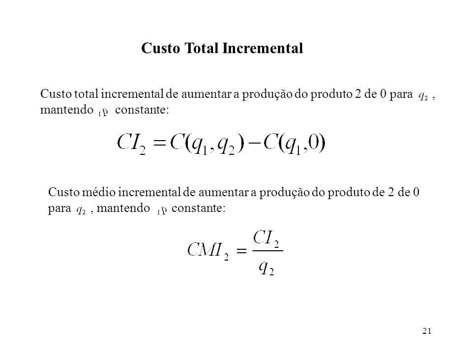 Custo Total Incremental