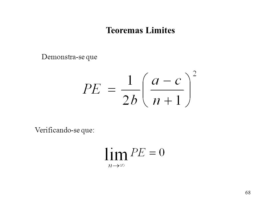Teoremas Limites Demonstra-se que Verificando-se que: