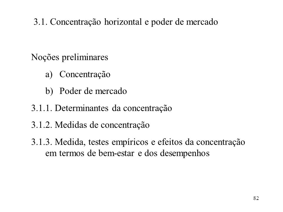 3.1. Concentração horizontal e poder de mercado