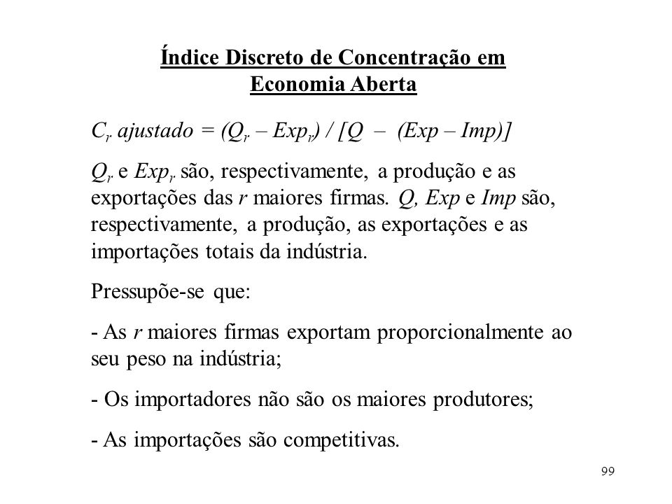 Índice Discreto de Concentração em Economia Aberta