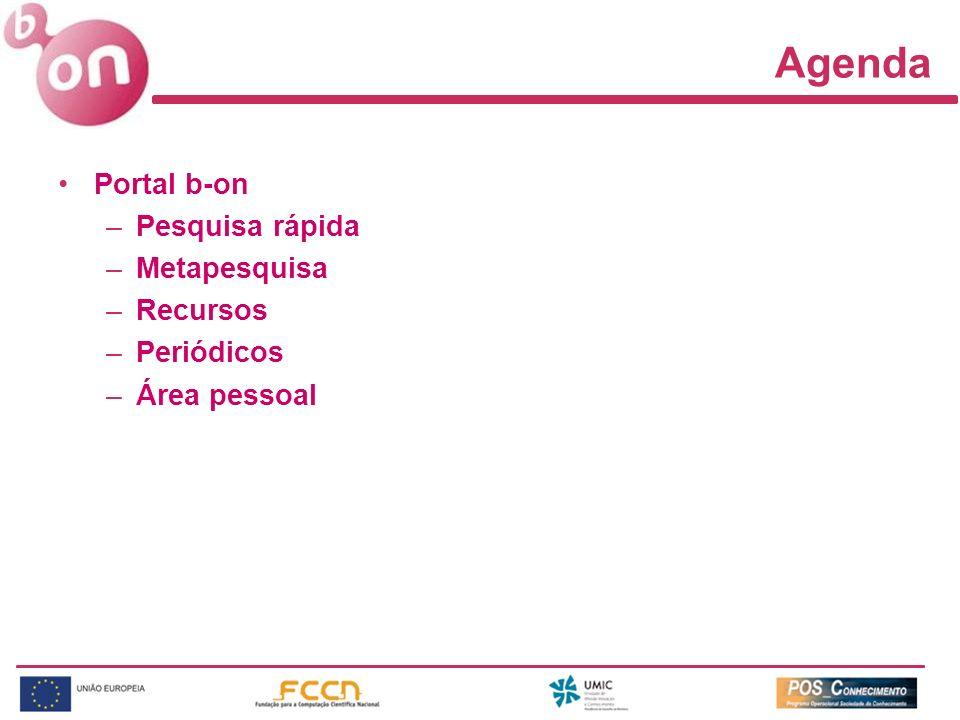 Agenda Portal b-on Pesquisa rápida Metapesquisa Recursos Periódicos