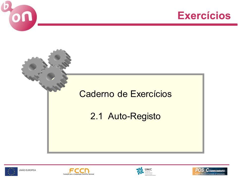 Exercícios Caderno de Exercícios 2.1 Auto-Registo