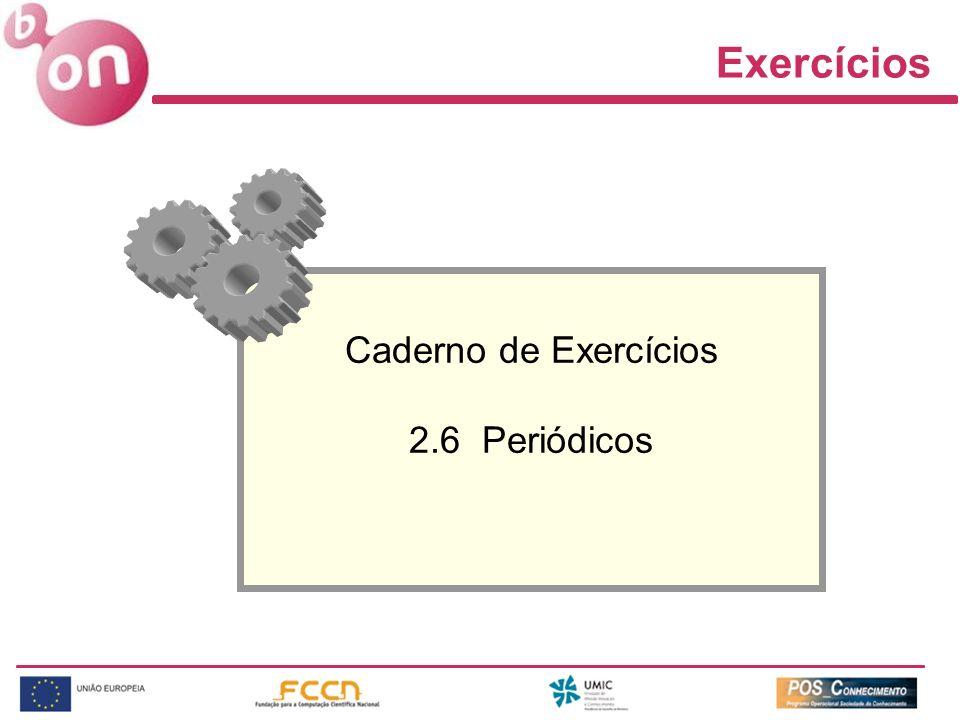 Exercícios Caderno de Exercícios 2.6 Periódicos