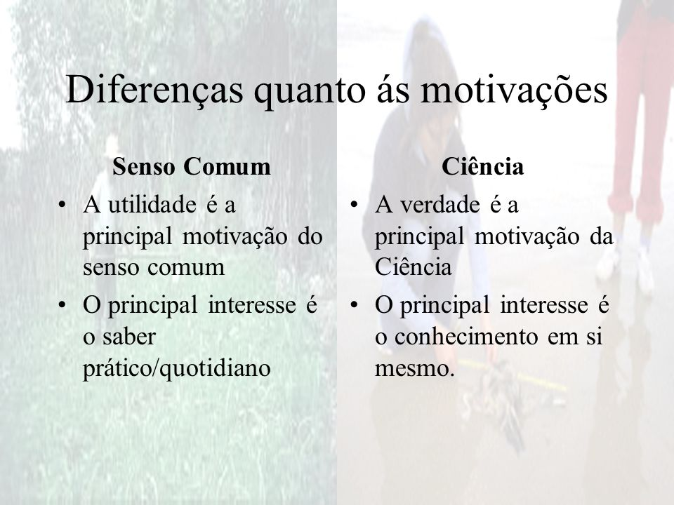 Diferenças quanto ás motivações
