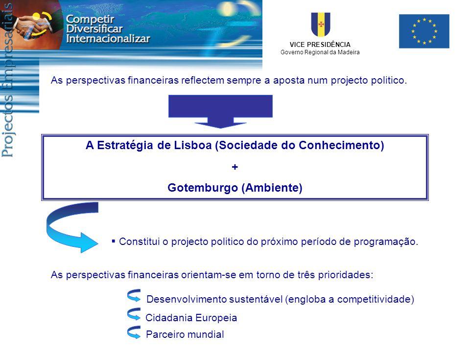 A Estratégia de Lisboa (Sociedade do Conhecimento) +