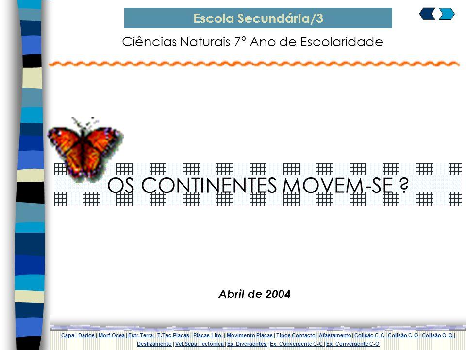 OS CONTINENTES MOVEM-SE