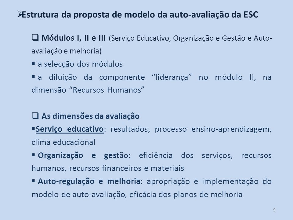 Estrutura da proposta de modelo da auto-avaliação da ESC